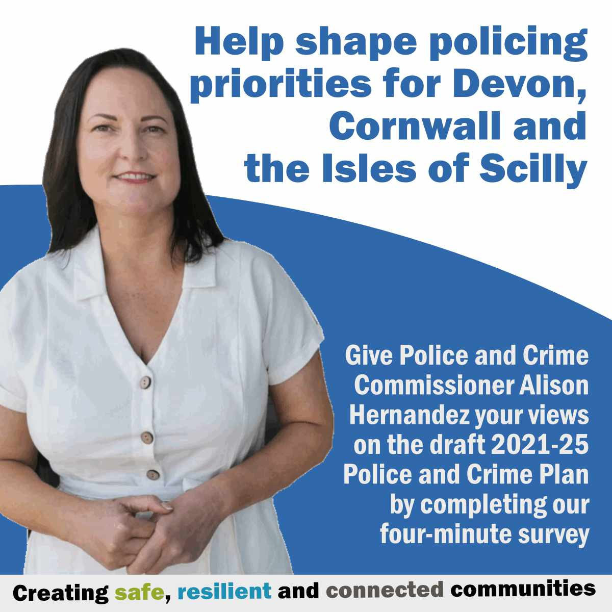 The commissioner thanks those who have taken part in her Police and Crime Plan survey